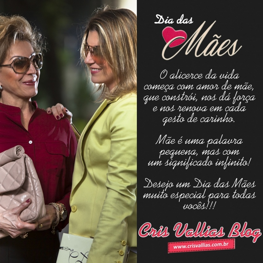 dia das mães cris vallias blog